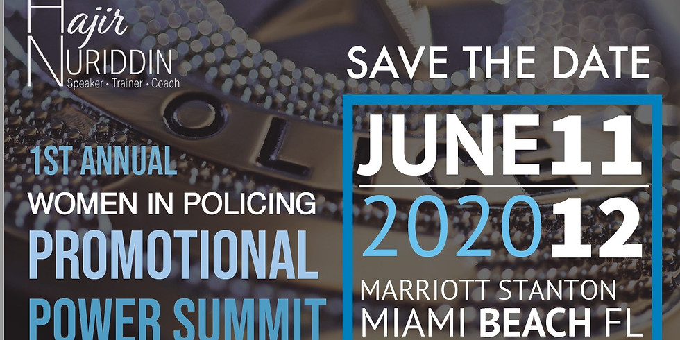 1st Annual Women in Policing Promotional Power Summit