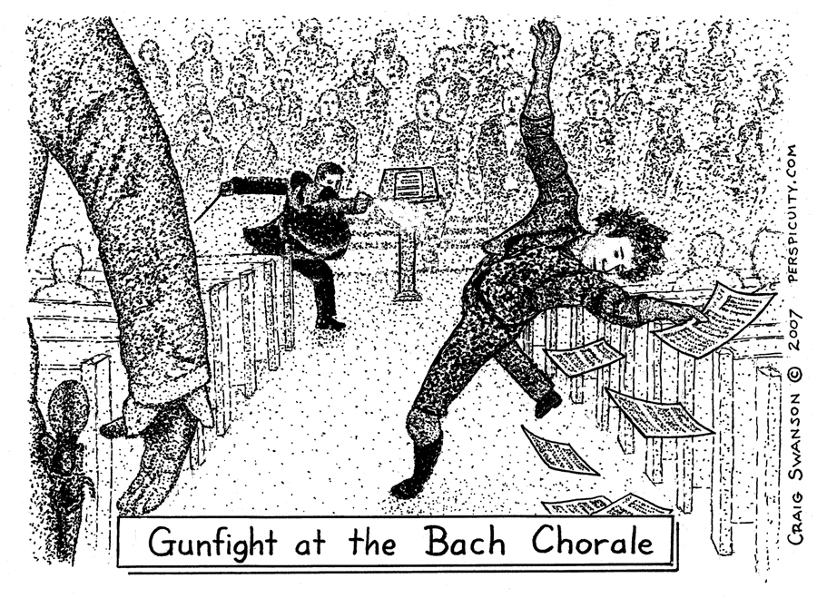Gunfight at the Bach Chorale