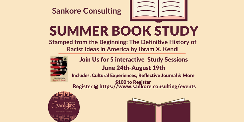 """Sankore Summer Book Study: """"Stamped from the Beginning"""""""