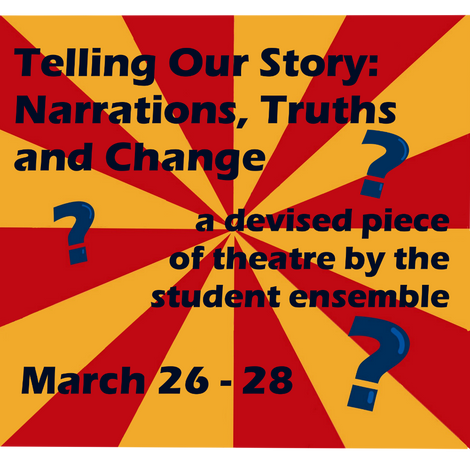 """""""Telling Our Story"""": an innovative AHS student production"""