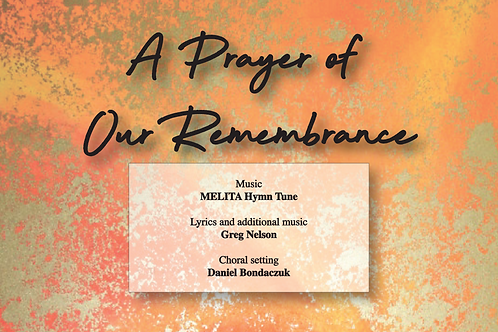 A Prayer of Our Remembrance - Vocal Score