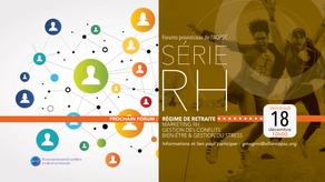 Forums provinciaux de l'AQPSC - La Série RH