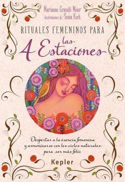 """""""Rituales Femeninos para las 4 Estac"""