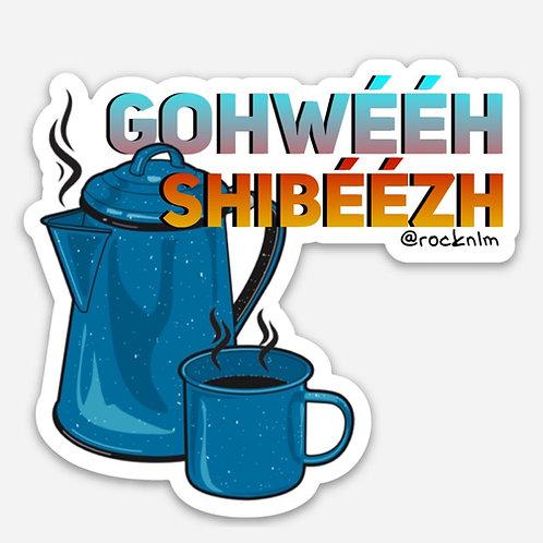 Gohweeh Shibeezh Sticker