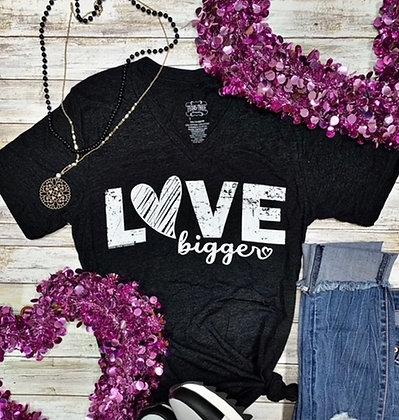 Love Bigger