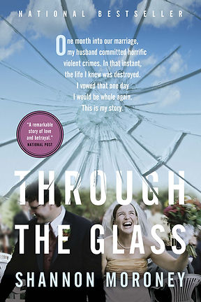 Through the Glass by Shannon Moroney national bestseller cover