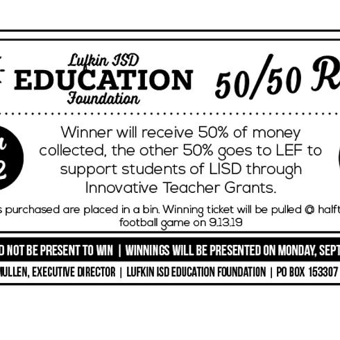 Lufkin Education Foundation 50/50 Raffle Fundraiser