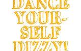 Dance%20Yourself%20Dizy_edited.jpg