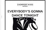 Everybodies Gonna Dance.jpg