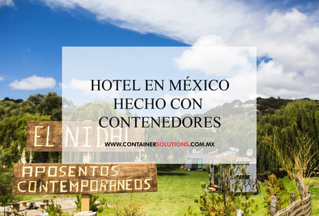 Hotel en México construído con contenedores