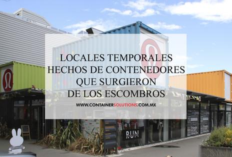 Locales temporales hechos de contenedores que surgieron de los escombros
