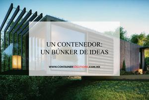 Un contenedor: un búnker de ideas