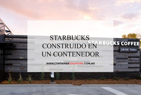 Starbucks construído en un contenedor