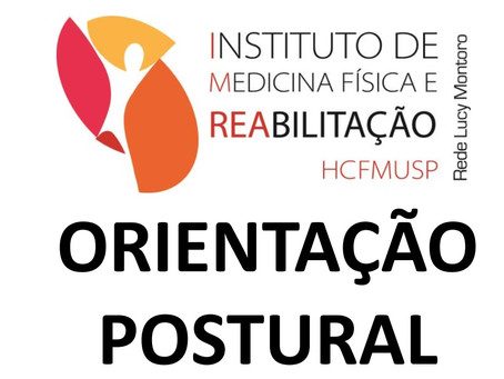 Cartilha de Orientação Postural – Instituto de Medicina Física e Reabilitação HCFMUSP
