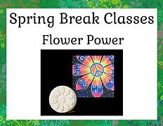 Spring Break Classes - Flower Power.png