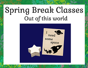 Spring Break Classes - Out of this world