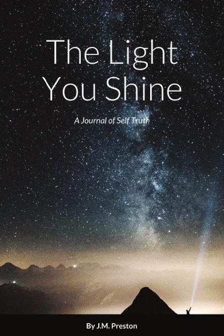 The Light You Shine Digital Journal Book 10
