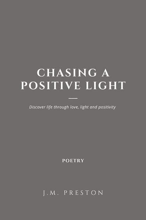 Chasing a Postivity Light Digital Book 9
