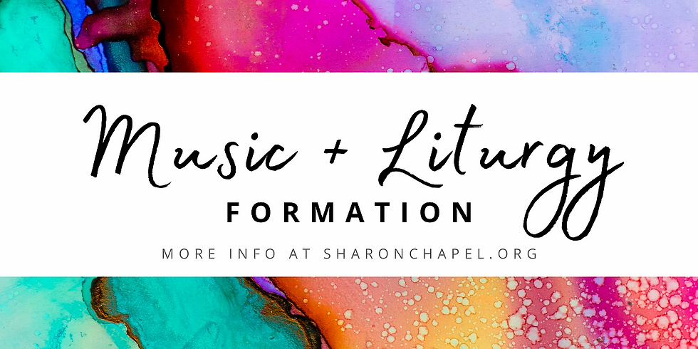 Music + Liturgy Formation