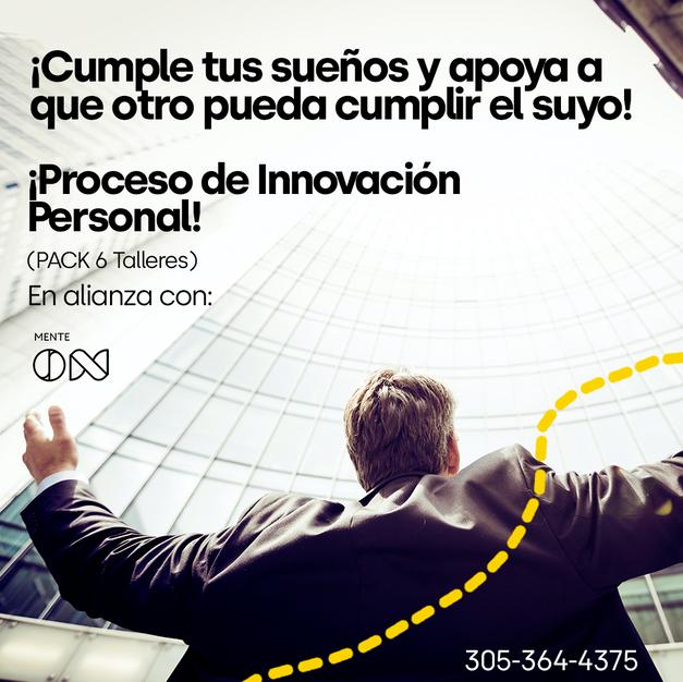 Proceso Innovación Personal (Pack 6 Talleres)
