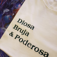 Camiseta algodón orgánico Diosa, Bruja y Poderosa