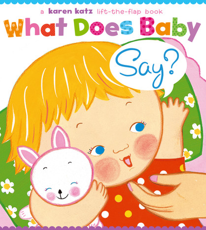What Does Baby Say