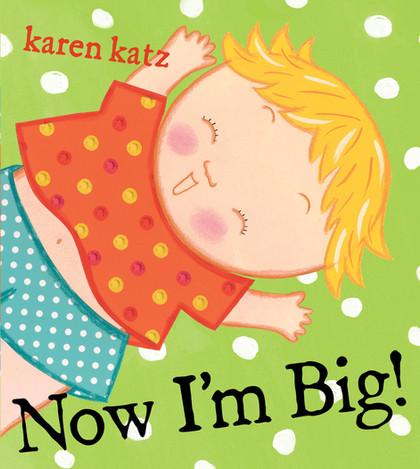 Now I'm Big!