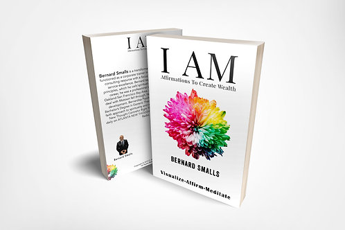 I AM! Affirmations To Create Wealth