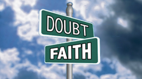 Doubt, Thief of God's Greater Blessings