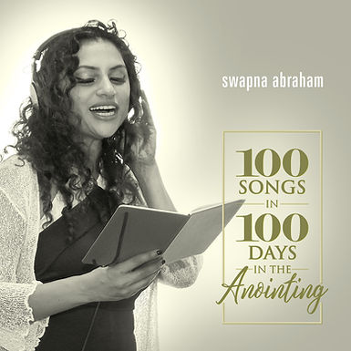 100 Songs In 100 Days In The Anointing