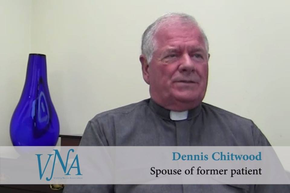 Dennis Chitwood shares how VNA's staff cared for him and his wife while she was in hospice care.