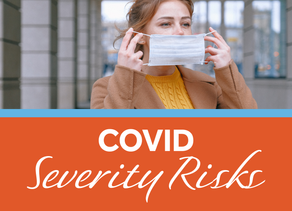 Factors for Increased Risk of Severe Symptoms From COVID-19