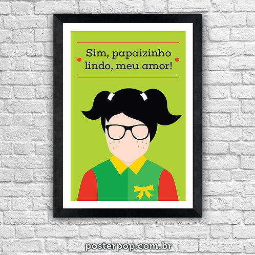 Poster Chaves - Chiquinha