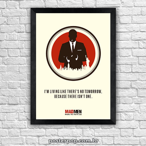 Quadro Poster Mad Men - No Tomorrow