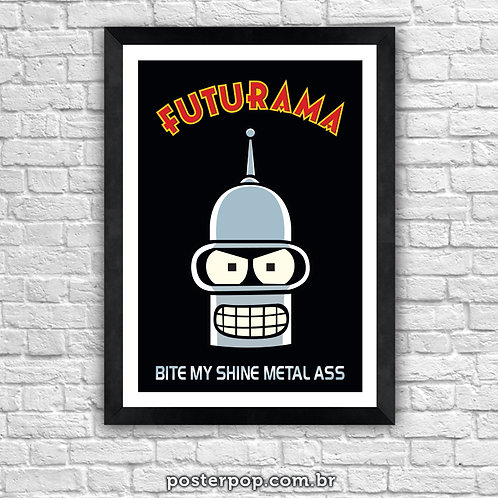 "Poster ""Bender Bite My Shine Metal Ass II"""