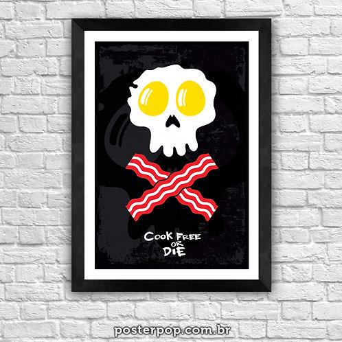 """Poster """"Cook Free Or Die"""""""