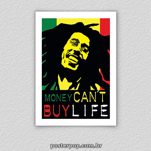 "Poster ""Bob Marley Money Can´t Buy Life"""
