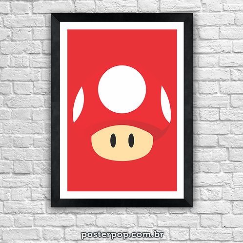 Poster Cogumelo do Super Mário