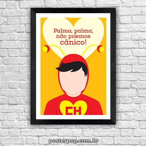 Poster Chaves - Chapolin