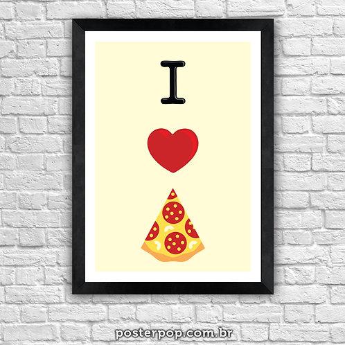 Poster I Love Pizza