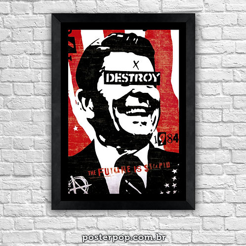 "Poster Pop Art DESTROY ""The Future is Stupid"""