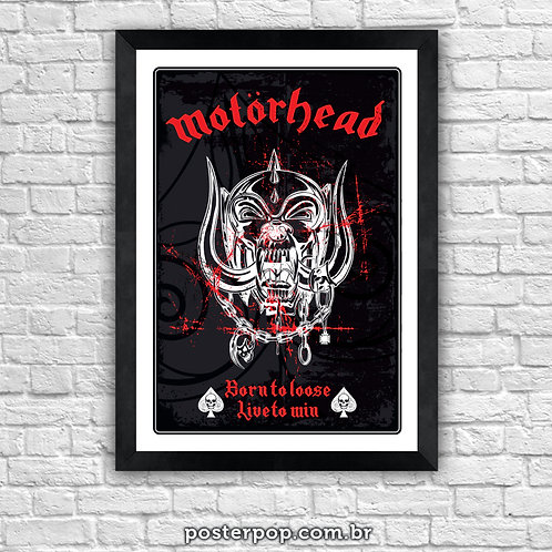 """Poster Motorhead """"Born To Loose, Live to Win"""""""