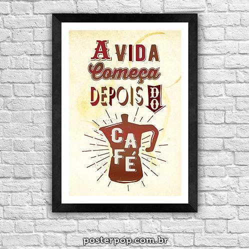poster a vida começa depois do café