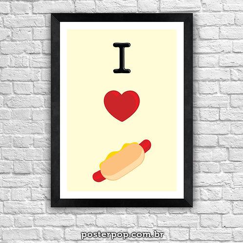 Poster I Love Hot Dog