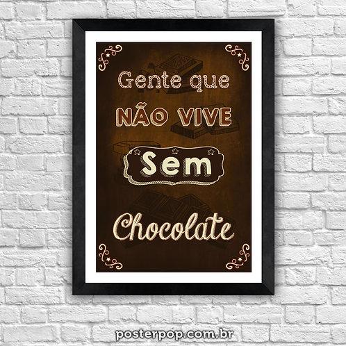 Poster Chalkboard Gente que não vive sem chocolate