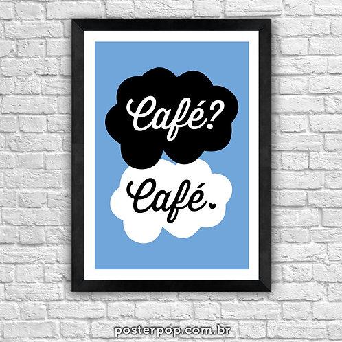 poster a culpa é do café