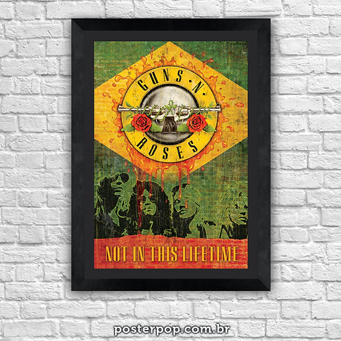 """Poster """"Guns N Roses - Not In This Lifetime"""""""
