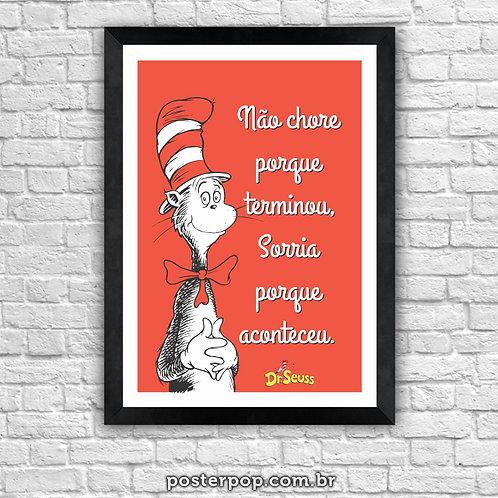 """Poster Dr. Seuss - """"Não Chore"""""""