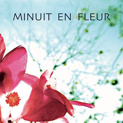 FINAL MINUIT EN FLEUR_Pochette.jpg