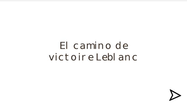 El camino de Victoire LeBlanc